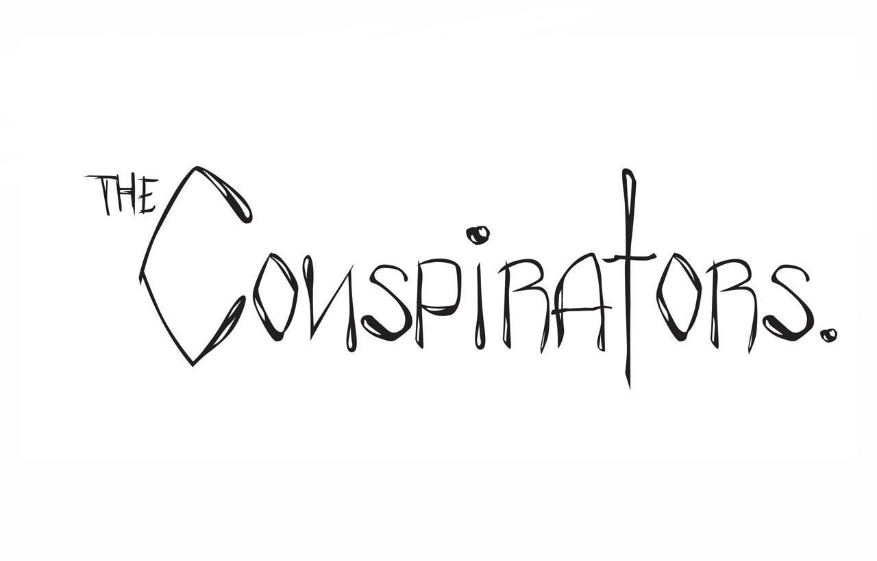 Conspirators, The