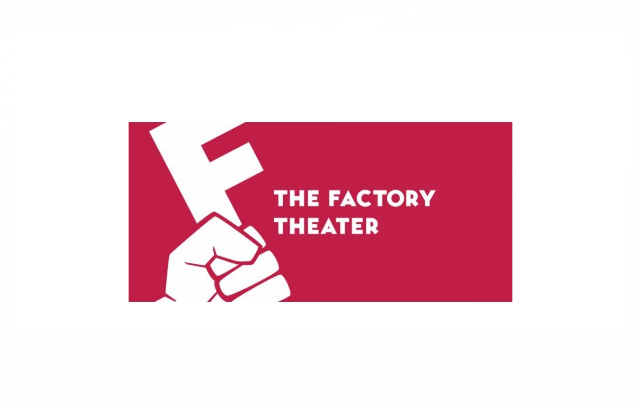 Factory Theater, The