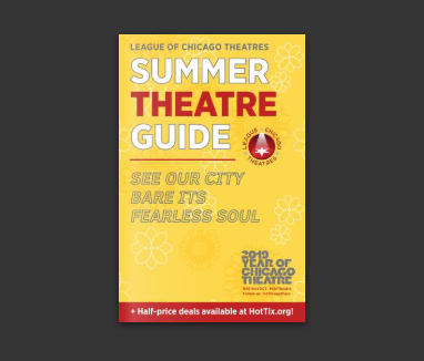2019 Summer Guide to Chicago Theatre
