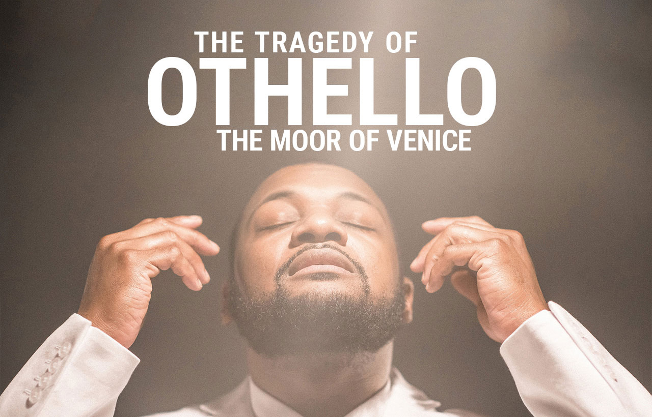 Court Theatre The Tragedy of Othello the Moor of Venice